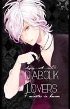 Diabolik lovers : 7 minutes in heaven (on hold) by sleeping_with_veil26
