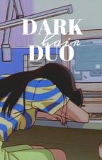dark hair duo | t. kuroo ✔ by -feelreal-