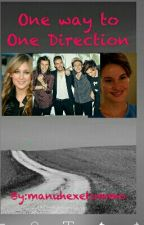 One Way To One Direction (a German One Direction FF) by manuhexetommo