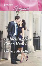 Unlocking Her Boss's Heart (excerpt) by ChristyMcKellen