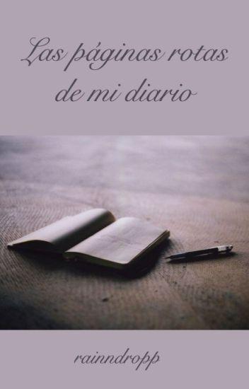 Las páginas rotas de mi diario