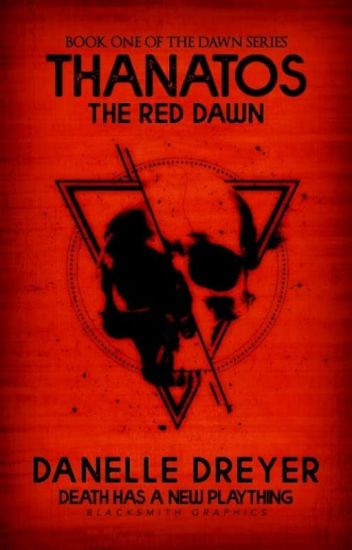 Thanatos : The Red Dawn