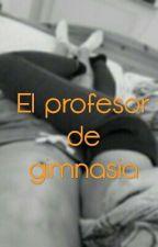 El Profesor De Gimnasia by loolaa_5678