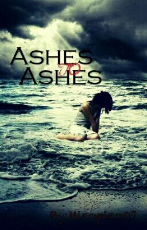 Ashes to Ashes by Micopico07