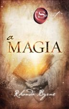 A Magia (The Secret) by MarcelleCamila