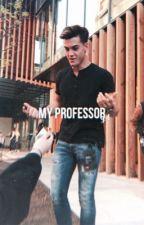 My Professor g.d by bromieeomie