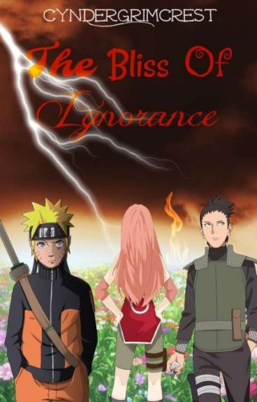 The Bliss Of Ignorance (Naruto Time Travel AU)
