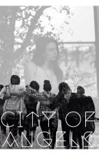 City Of Angels (Cimorelli FanFic) by Cimfam2007