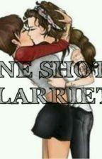 OneShots Larriet by -LarrehLarriet
