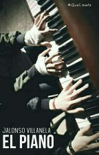 El Piano (Jalonso Villanela) by _IQueCanela