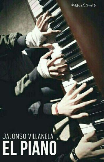 El Piano (Jalonso Villanela)