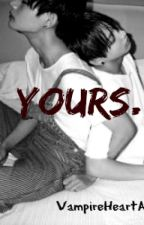 Yours. || Vkook by VampireHeartA7X