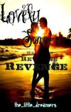 Lovely Summer Revenge (ON HOLD FOREVER) by the_little_dreamers