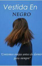Vestida En Negro by LixterOMG
