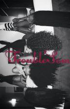 Troublesome by _hvshedxfreak