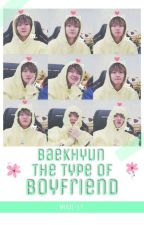 Baekhyun The type boyfriend by MinJi-17