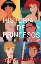 HISTORIA DE PRINCESOS (DE DISNEY AL YAOI) by AdamarisAlmenaba
