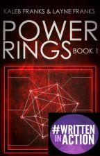 Power Rings *Book 1* by streetdaddykaleb
