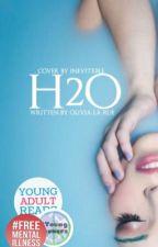H2O by OliviaLaRue