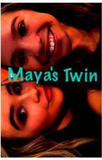 Girl Meets World: Maya's Twin by GMW16fan