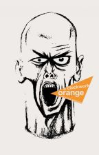 La naranja mecanica de Anthony Burgess by TheWolfSpartan