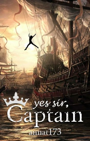 Yes sir, Captain [ReaderxPirate] (Completed)