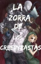 La zorra de los creepypastas by Majo_de_Rogers
