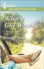 What A Girl Wants (A Brookhollow Story #2) by JenniferSnow5