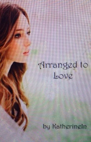 Arranged to Love