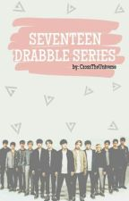 SEVENTEEN DRABBLE SERIES by crosstheuniverse