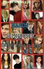 MAGOS Y SEMIDIOSES UNIDOS PARA EL BIEN by Zel_Meza9