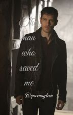 The man who saved me/Niklaus Mikaelson / Joseph Morgan / The originals by queenayleen