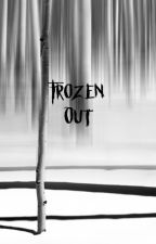 Frozen Out by Cornflake24