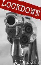Lock Down. by a_denault