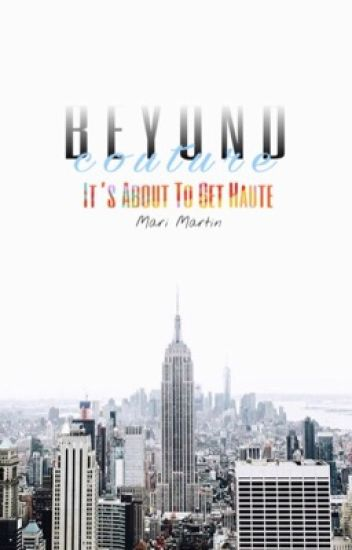Beyond Couture | Steamy Romance