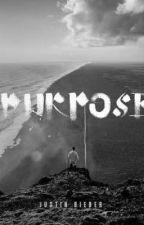 Purpose Lyrics by xnathsx