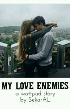 My Love Enemies by SekarLestari5