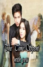 The Time Spent With You (KathNiel) by modestygirl