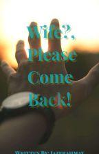 Missing wife by iazerahmay_cavite