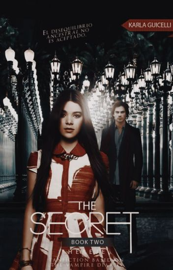The Secret; Hereje [2] {Damon&Tú}- EDITANDO.