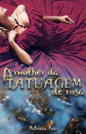 A Mulher da Tatuagem de Rosa by paty_rio