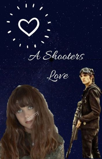 A Shooters Love