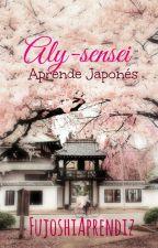 Aly-Sensei |Aprende Japonés| by XxASmileDarkxX