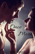 Just Once More (Just Once Series Book 2) BrotherxSister by JadeLloyd94