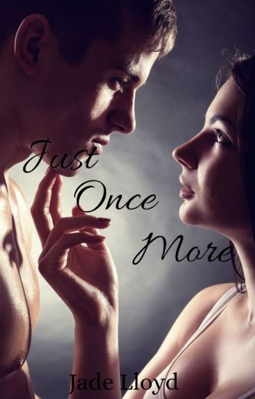 Just Once More (Just Once Series Book 2) BrotherxSister