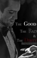 The Good, The Bad, and The Dirty - Brendon Urie by brendxnurie