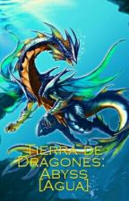 TIERRA DE DRAGONES ABYSS [AGUA] by kurookami1118