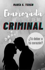 Enamorada de mi Criminal by Cote_Sanchez