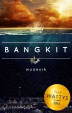 Bangkit. by mushair_