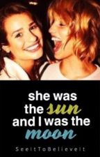 She was the Sun and I was the Moon by SeeItToBelieveIt